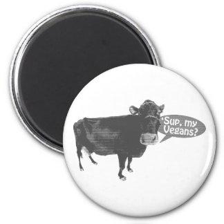 'sup meine Vegans Runder Magnet 5,1 Cm