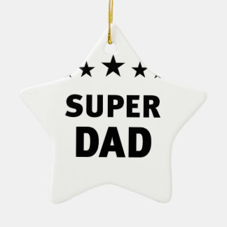 Super Dad Keramik Ornament