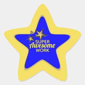 Super fantastische Arbeits-Aufkleber Stern-Aufkleber