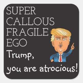 Super verhärteter empfindlicher Ego Quadratischer Aufkleber