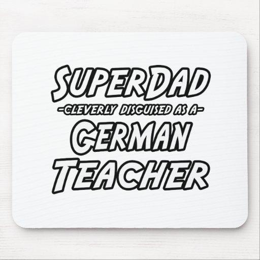 SuperDad… deutscher Lehrer Mousepad