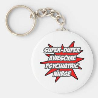 SuperDuper fantastische Psych Krankenschwester Schlüsselanhänger