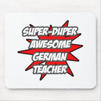 SuperDuper fantastischer deutscher Lehrer Mousepad