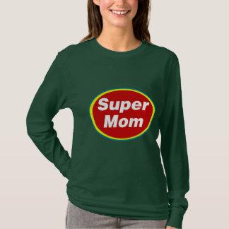 Supermamma-Shirt T-Shirt