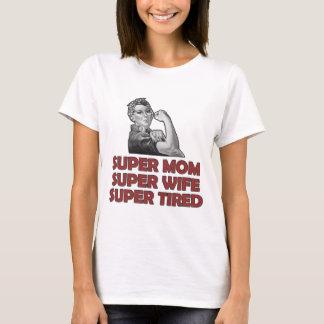 SUPERmamma-SUPEREhefrau-SUPERmüdes T-Shirt