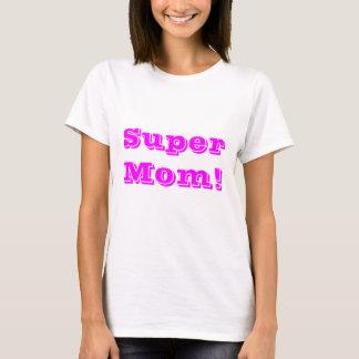 Supermamma-T-Stück T-Shirt