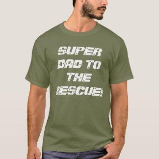 Supervati zur Rettung! T - Shirt
