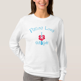 SUP'n-Mädchen-FriedensLiebe!  Für stehen Sie oben T-Shirt