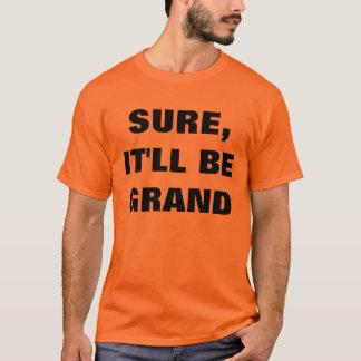 Sure ist es großartiger T - Shirt