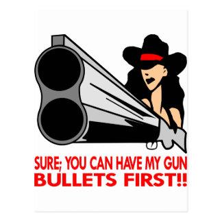 Sure können Sie meine Gewehr-Kugeln zuerst haben Postkarte