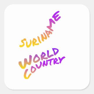 Surinam-Weltland, bunte Textkunst Quadratischer Aufkleber