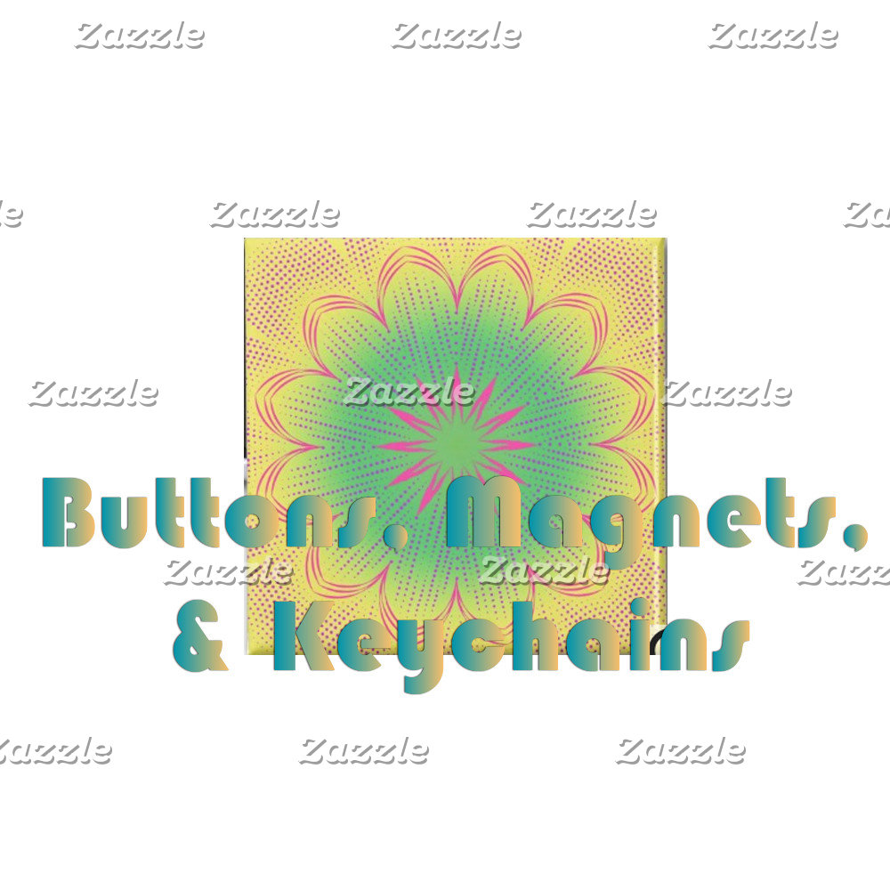 Buttons, Magnets, & Keychains