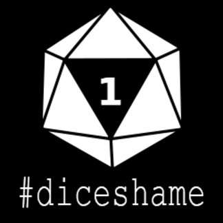 #diceshame