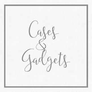 Cases & Gadgets