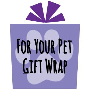 For Your Pet Gift Wrap