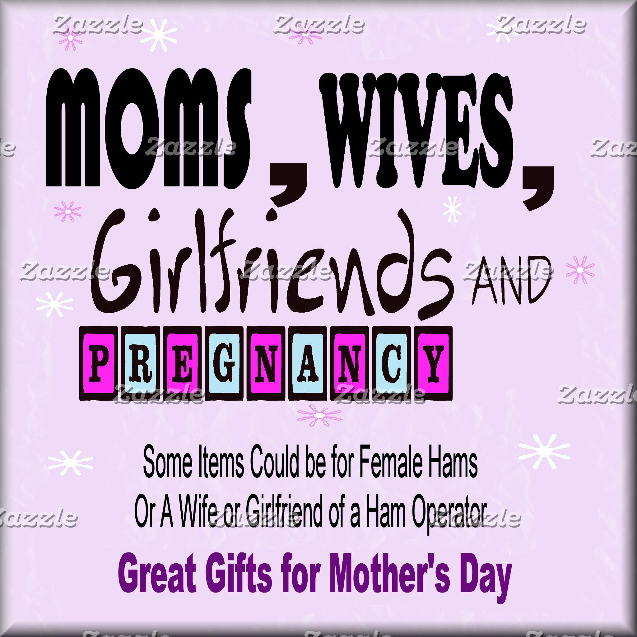 GIRLFRIENDS, WIVES & MOMS