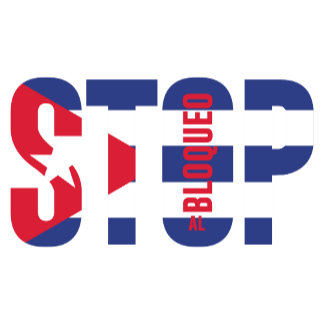 Stop The Cuban Blockade