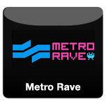 Metro Rave