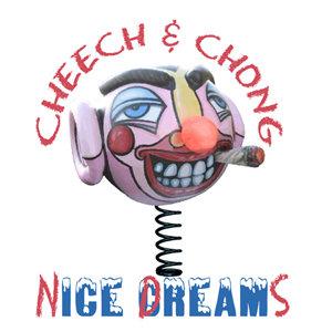 Cheech and Chong Nice Dreams