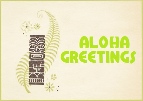 Aloha Greetings