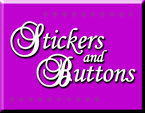 Stickers and Buttons