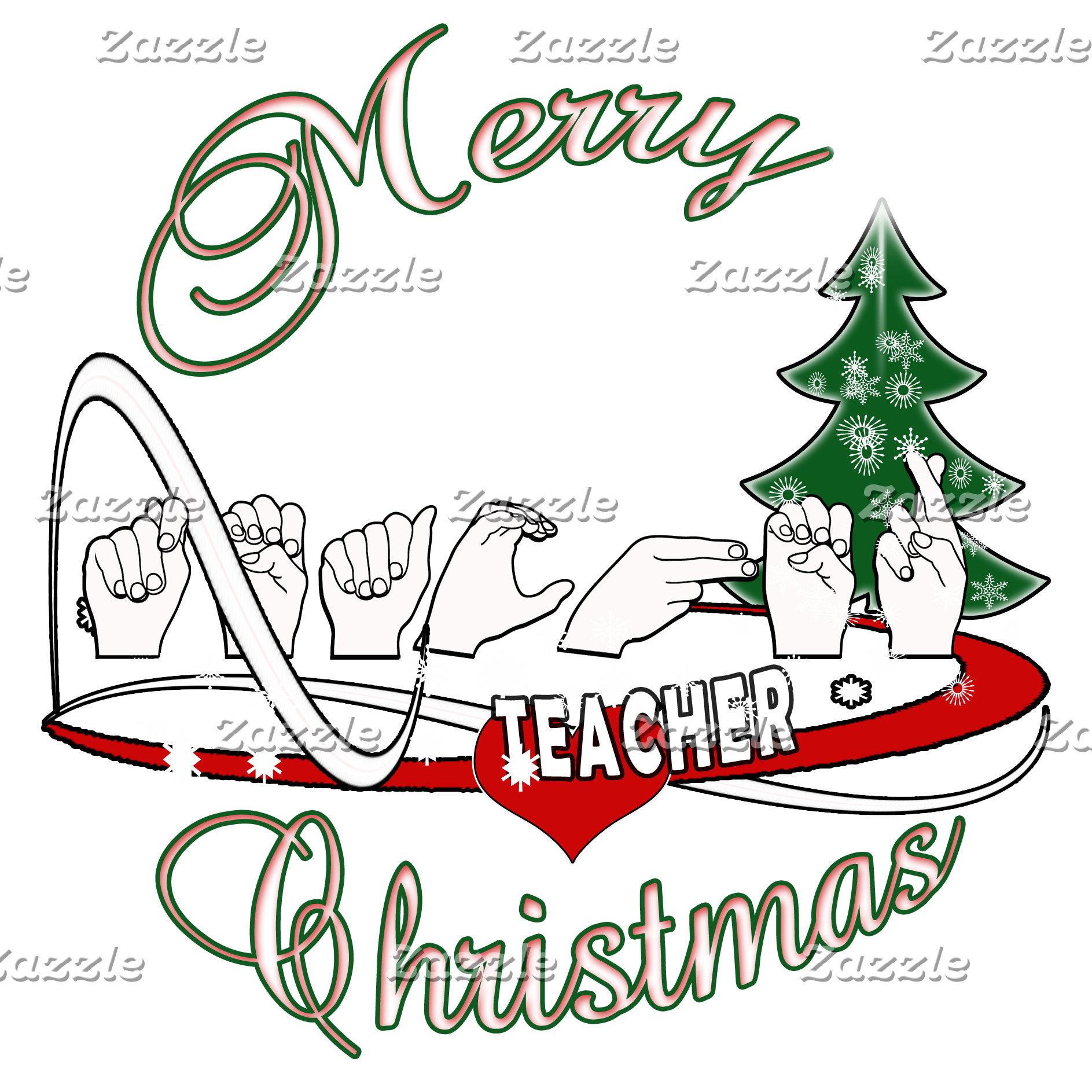 CHRISTMAS TEACHER FINGERSPELLED ASL