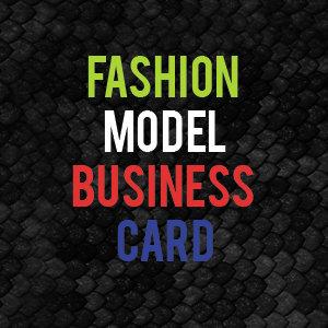 FASHION MODEL BUSINESS CARD