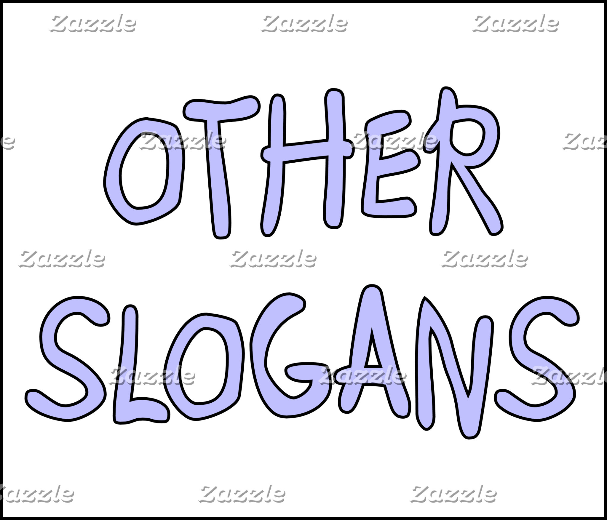 Other Slogans