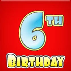 - 6th Birthday