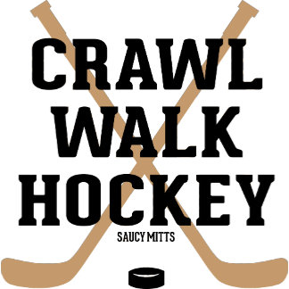 Crawl Walk Hockey