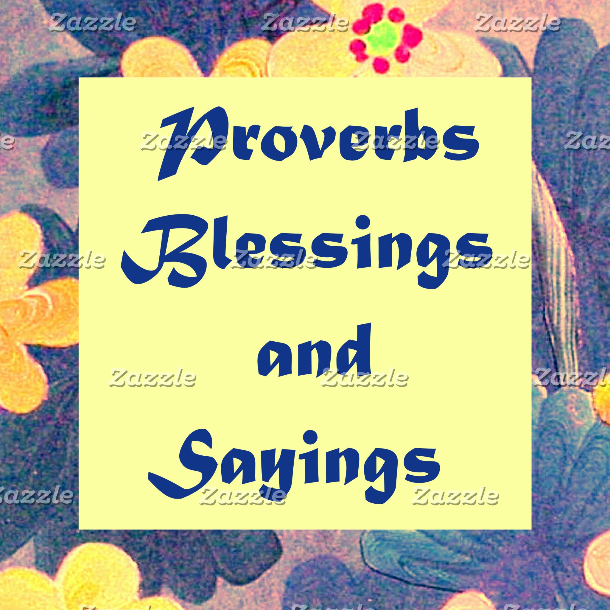 Proverbs, Blessings, Sayings