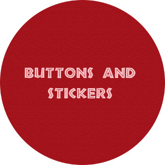 Buttons and Stickers