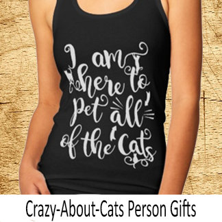 Crazy about Cats Person Gifts