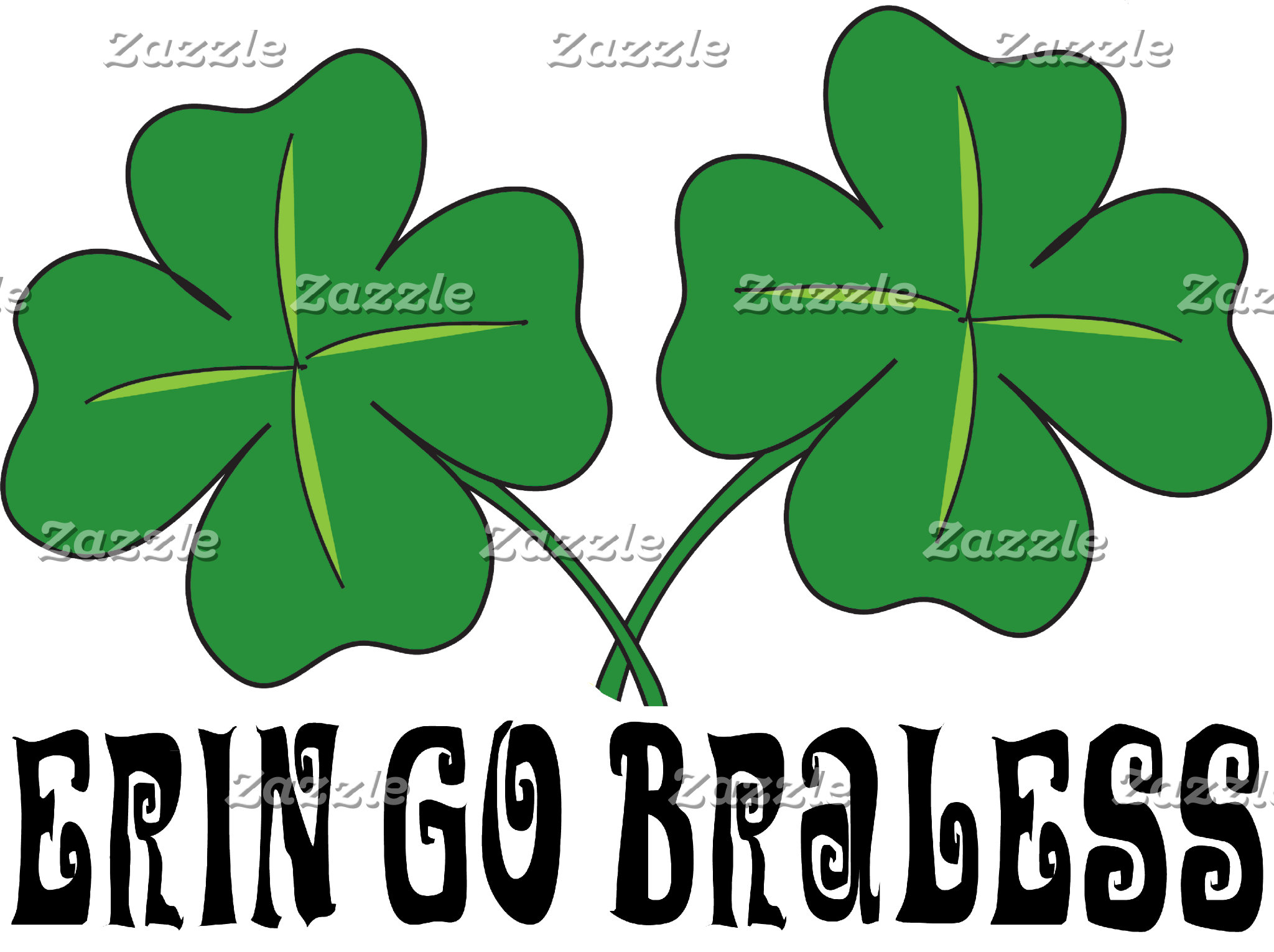 Erin Go Braless T-Shirt Shamrock Go Bra Less