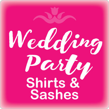 Wedding Party Shirts & Sashes