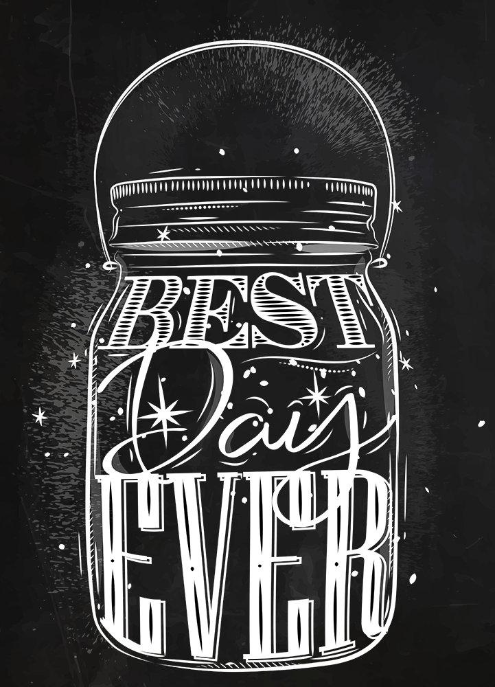 Mason Jar Best Day Ever Chalk Typography