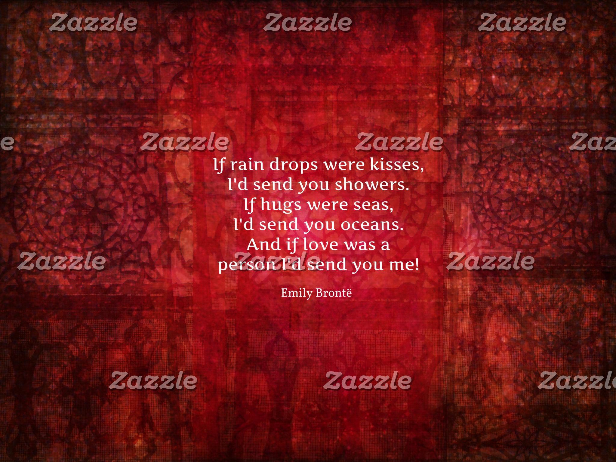 If rain drops were kisses, I'd send you showers