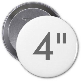 """4"""" Round Pins HUGE"""