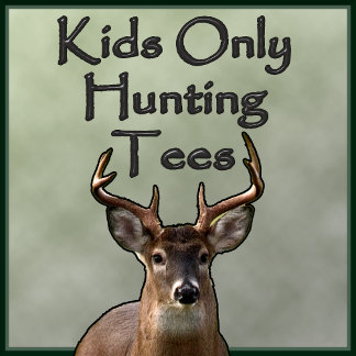 Hunting Designs Kids Only