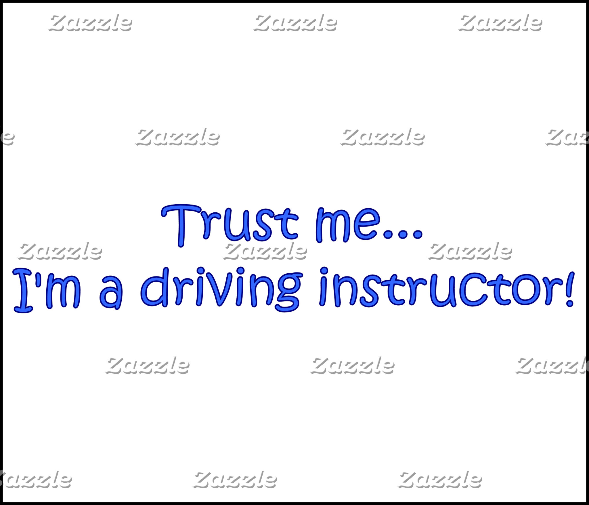 Trust Me I'm A Driving Instructor