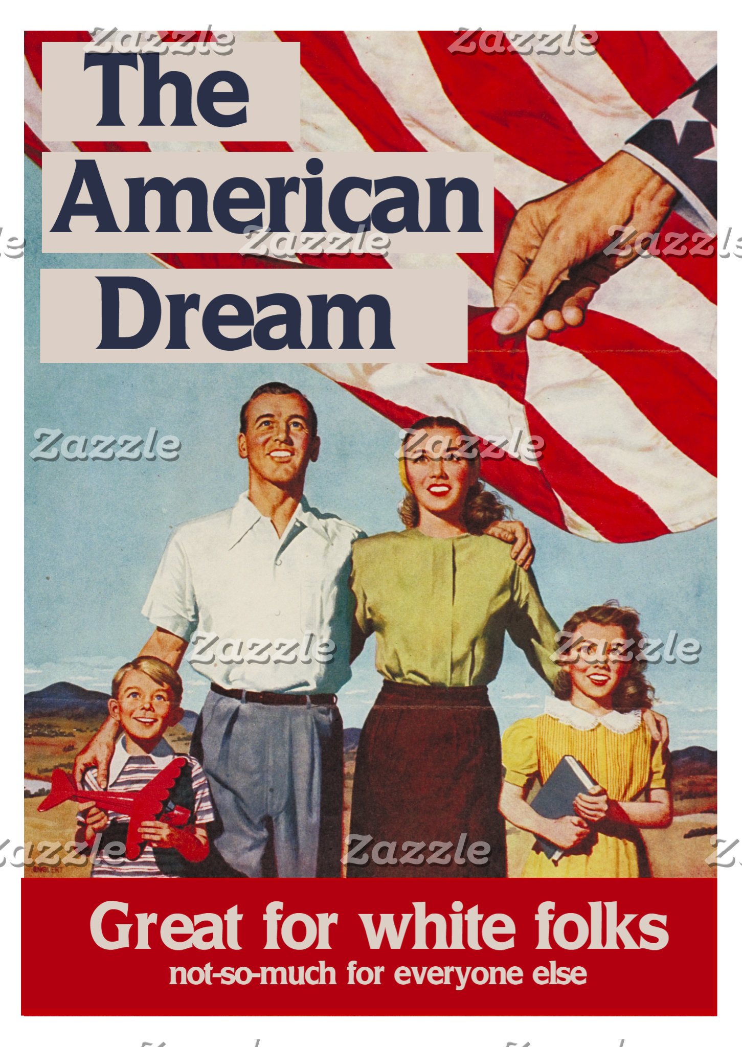 The American Dream is great for white folks