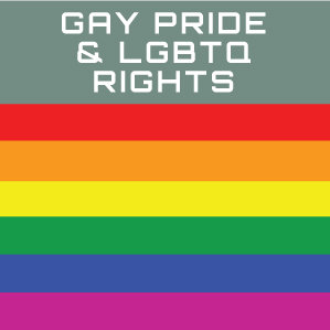 Gay Pride & LGBTQ Rights