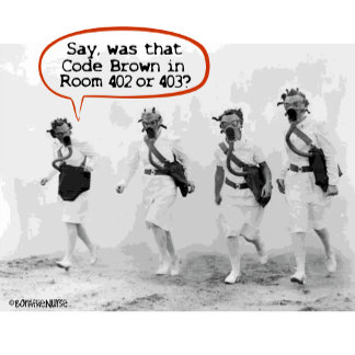 Code Brown for Nurses