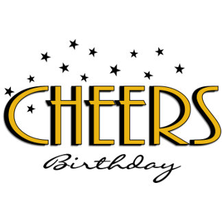 CHEERS Birthday