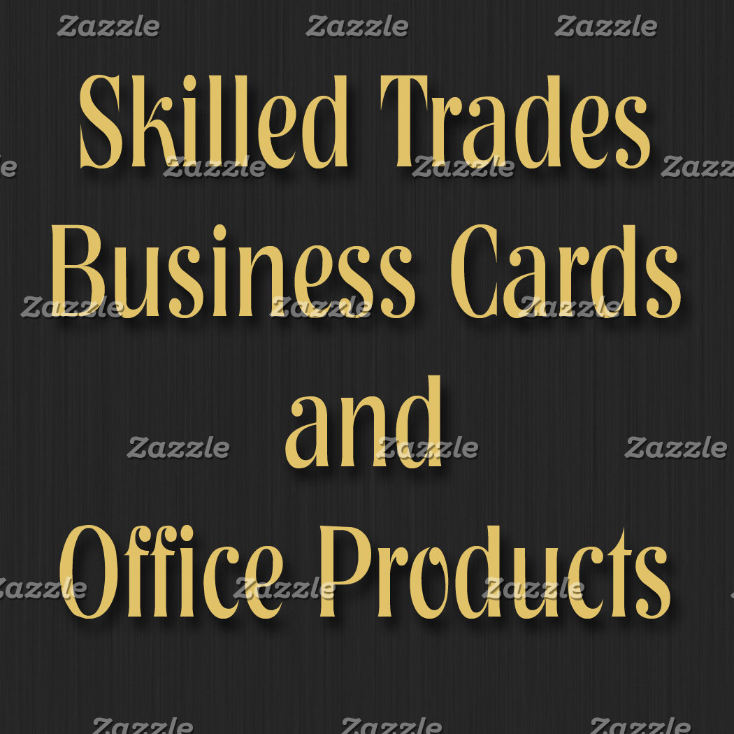 Skilled Trades Business Cards and More