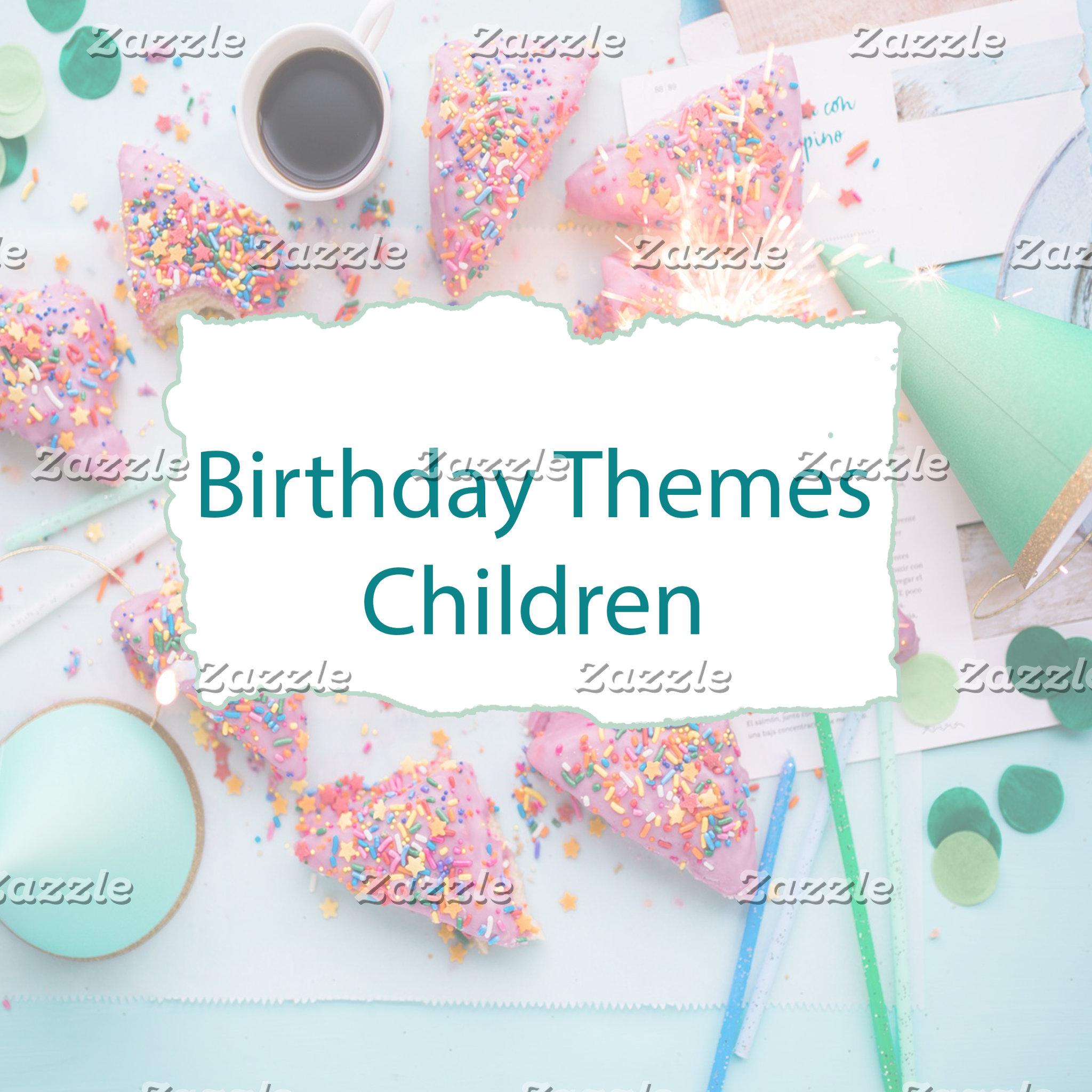 Birthday Themes Children