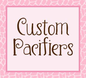 Custom Pacifiers