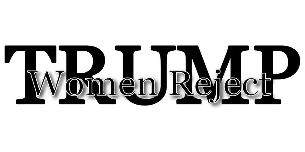 Women Reject TRUMP