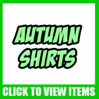 Autumn Shirts