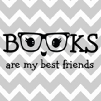 Books are my best friends